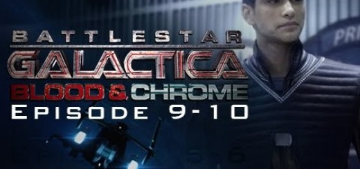 Battlestar Galactica Blood And Chrome Capítulo 9 y 10